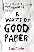 A Waste of Good Paper (Paperback)