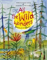 All the Wild Wonders: Poems of our Earth (Paperback)