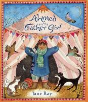 Ahmed and the Feather Girl (Paperback)