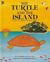 The Turtle and the Island: A Folk Tale From Papua New Guinea (Paperback)