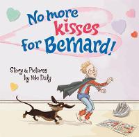 No More Kisses for Bernard! (Paperback)