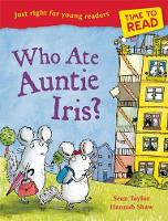 Time to Read: Who Ate Auntie Iris? (Paperback)