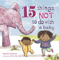 15 Things Not to Do with a Baby - 15 Things Not To Do (Hardback)