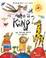 Who is King?: And other tales from Africa (Hardback)