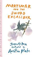 Mortimer and the Sword Excalibur - Arabel and Mortimer Series (Paperback)