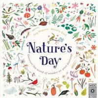 Nature's Day: Discover the World of Wonder on Your Doorstep (Hardback)