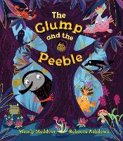 The Glump and the Peeble (Hardback)
