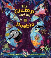 The Glump and the Peeble (Paperback)