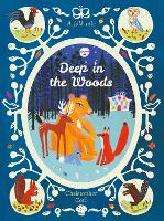 Deep in the Woods (Paperback)