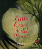 Little Evie in the Wild Wood (Paperback)