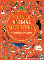 Atlas of Animal Adventures - Atlas of (Hardback)