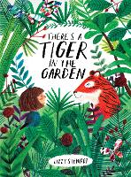There's a Tiger in the Garden (Paperback)
