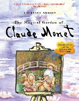 The Magical Garden of Claude Monet - Anholt's Artists (Paperback)