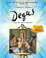 Degas and the Little Dancer - Anholt's Artists (Paperback)