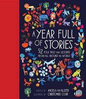 A Year Full of Stories: 52 Classic Stories from All Around the World (Hardback)
