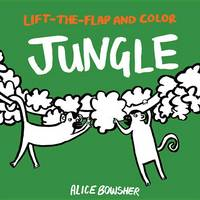 Lift-The-Flap and Color: Jungle - Lift-The-Flap and Color (Paperback)