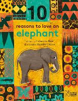10 Reasons to Love an... Elephant - 10 reasons to love a... (Hardback)