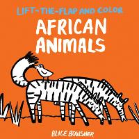 Lift-the-flap and Color African Animals - Lift-the-flap and Color (Paperback)