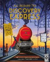 All Aboard The Discovery Express: Open the Flaps and Solve the Mysteries - All Aboard (Hardback)