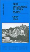 Oban 1898: Argyllshire Sheet 98.07 - Old Ordnance Survey Maps of Argyllshire (Sheet map, folded)