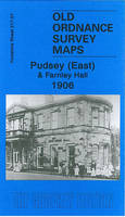 Pudsey (East) and Farnley Hall 1906: Yorkshire Sheet 217.07 - Old Ordnance Survey Maps of Yorkshire (Sheet map, folded)