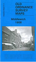 Middlewich 1908: Cheshire Sheet 41.11 - Old Ordnance Survey Maps of Cheshire (Sheet map, folded)