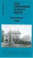 Altrincham 1908: Cheshire Sheet 18.06 - Old Ordnance Survey Maps of Cheshire (Sheet map, folded)