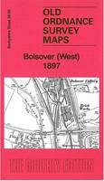 Bolsover (West) 1897: Derbyshire Sheet 26.05 - Old Ordnance Survey Maps of  Derbyshire (Sheet map, folded)
