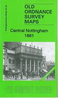 Central Nottingham 1881: Nottinghamshire Sheet 42.02a - Old Ordnance Survey Maps of Nottinghamshire (Sheet map, folded)