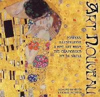 Art Nouveau: Posters, Illustration & Fine Art from the Glamorous Fin de Siecle - Masterworks (Hardback)