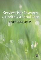 Service-User Research in Health and Social Care (Paperback)