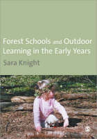 Forest Schools and Outdoor Learning in the Early Years (Paperback)