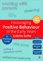 Encouraging Positive Behaviour in the Early Years: A Practical Guide (Hardback)