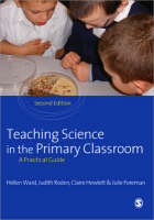 Teaching Science in the Primary Classroom (Paperback)