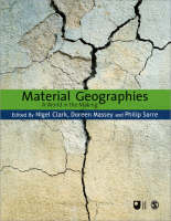 Material Geographies: A World in the Making - Published in Association with The Open University (Paperback)