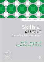 Skills in Gestalt Counselling and Psychotherapy - Skills in Counselling & Psychotherapy Series (Paperback)
