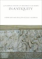A Cultural History of Childhood and Family in Antiquity - The Cultural Histories Series (Hardback)