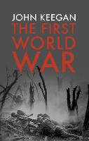 The First World War: Illustrated (Paperback)