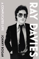 Ray Davies: A Complicated Life (Hardback)