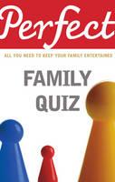 Perfect Family Quiz (Paperback)