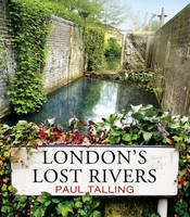 London's Lost Rivers (Paperback)