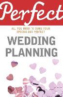 Perfect Wedding Planning (Paperback)