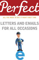 Perfect Letters and Emails for All Occasions (Paperback)