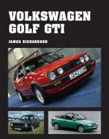 Volkswagen Golf GTI (Hardback)