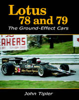 Lotus 78 and 79: The Ground Effect Cars (Paperback)