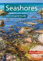 Seashores: An Ecological Guide (Paperback)