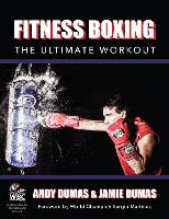 Fitness Boxing: The Ultimate Workout (Paperback)