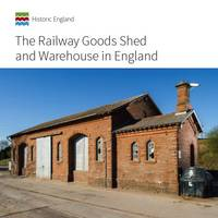 The Railway Goods Shed and Warehouse in England (Paperback)
