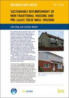 Sustainable Refurbishment of Non-traditional Housing and Pre-1920's Solid Wall Housing