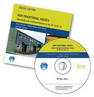 Non-traditional Houses: Identifying Non-traditional Houses in the UK 1918-75 (AP 294) (CD-ROM)